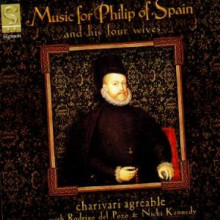 Music For Philip Of Spain & His Four Wiv