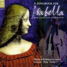 A Songbook for Isabella d'Este - 1502