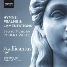 WHITE ROBERT:Hymns - Psalms & Lamentations