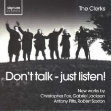 Don't Talk - Just Listen