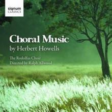 Howells : Choral Works