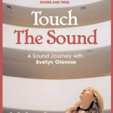 Evelyn Glennie: Touch The Sound (music D