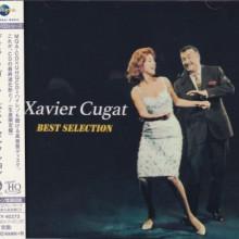 XAVIER CUGAT: Best Selection