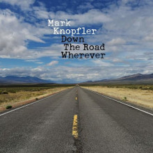 MARK KNOPFLER: Down the road whereever