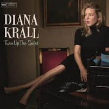 DIANA KRALL: Turn Up the Quiet