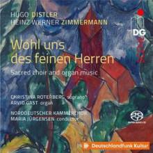 DISTLER - ZIMMERMANN: Sacred Choir and organ music