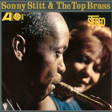 Sonny Stitt &The Top Brass: SonnyStitt