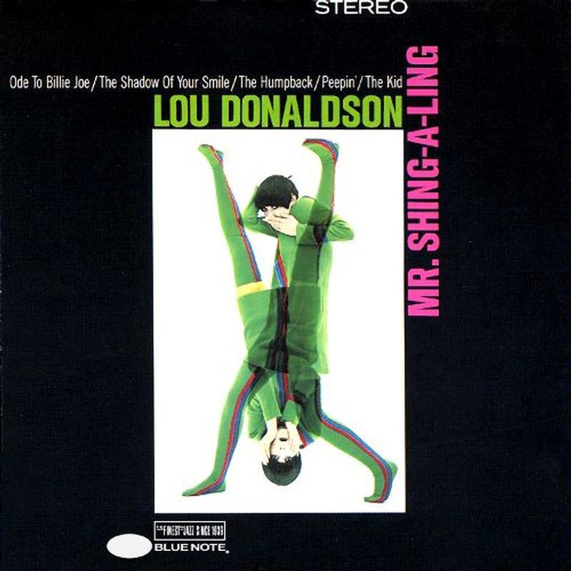Cosa stiamo ascoltando in questo momento - Pagina 17 Lou-donaldson-mr-shing-a-ling