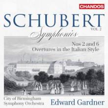 SCHUBERT: Sinfonie NN.2 & 6 Overture - D 590