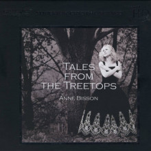 ANNE BISSON: Tales From The Treetops - UHQCD