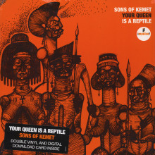 SONS OF KEMET : Your Queen Is a Reptile