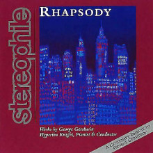 GERSHWIN: RHAPSODY - opere per piano e orchestra