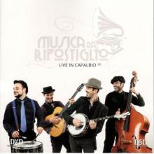 Musica da ripostiglio: Live in Capalbio