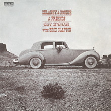 DELANEY & BONNIE & FRIENDS: On Tour