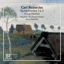 REINECKE: Opere Orchestrali - Vol.1 - Sinfonie NN.1 & 3