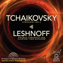 CIAIKOVSKY: Sinfonia N.4 LESHNOFF: Doppio concerto per clarinetto e fagotto