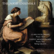 CLARA SCHUMANN: Piano Trio - Op.17 - FANNY MENDELSSOHN: Piano Trio Op.11 - String Quartet
