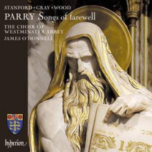 PARRY - STANFORD - GRAY - WOOD: Songs of farewell & altre opere