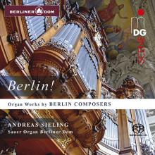 AA.VV.: Berlin! Opere per organo di autori di Berlino