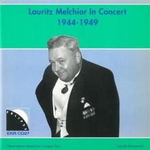 LAURITZ MELCHIOR IN CONCERT 1944 - 1949