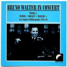 BRUNO WALTER IN CONCERT (VOL. 1)
