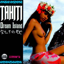 TAHITI: Dream Island