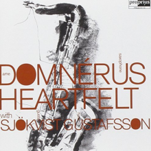 Domnerus - Sjokvist - Gustafsson: Heartfelt