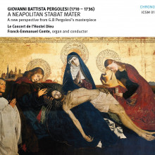 PERGOLESI: A Neapolitan Stabat Mater