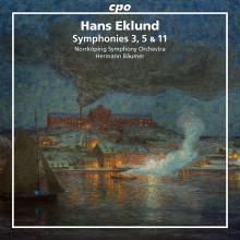 HANS EKLUND: Sinfonie NN. 3 - 5 & 11