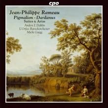 RAMEAU: Suites & Arias da Pigmalion e Dardanus