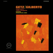 Stan Getz & Joao Gilberto: Getz and Gilberto  (Remastered)
