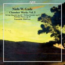 NIELS GADE: Musica da camera - Vol.5