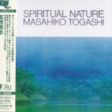 MASAHIKO TOGASHI: Spiritual Nature