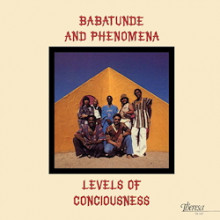 BABATUNDE & PHENOMENA: Levels Of Consciousness