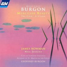 BURGON GEOFFREY: Mercyless Beauty