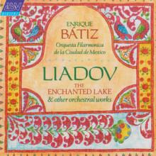 LIADOV: Il Lago incantato e altre opere