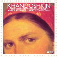 KHANDOSHKIN - canzoni folk russe