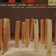 FAURÉ - POULENC - DURUFLÉ: Ave Verum - musica francese per coro e organo