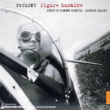 POULENC:Figure Humaine - Sept Chansons