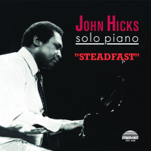 JOHN HICKS: Steadfast