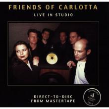 FRIENDS OF CARLOTTA: Live in Studio