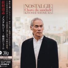 KIYOSHI SHOMURA: Nostalgie - Choro de Saudade