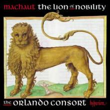 DE MACHAUT: The lion of nobility