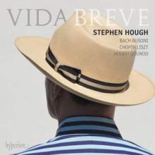 AA.VV.: Vida Breve - musica di Bach - Busoni - Chopin. - Liszt - Gounod. Hough