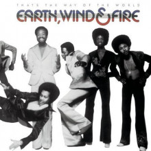 EARTH - WIND & FIRE: That's The Way of The World