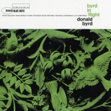 DONALD BYRD: Byrd In Flight