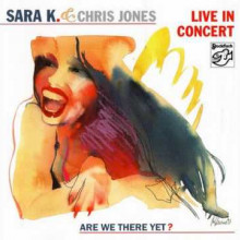 SARA K. & CHRIS JONES: Live in Concert