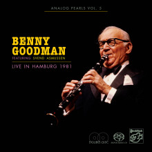 BENNY GOODMAN: Live in Hamburg 1981 - Analog Pearls Vol.5
