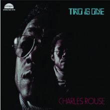 CHARLES ROUSE: Two is One