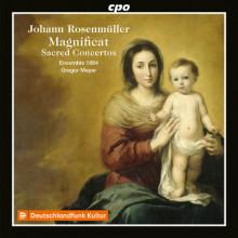 JOHANN ROSENMULLER: Magnificat & Concerti sacri
